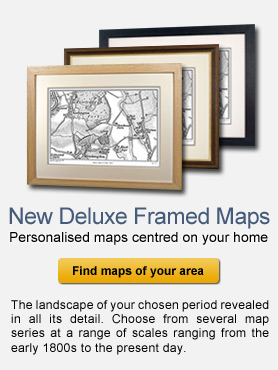 Deluxe Framed Maps - historical Maps of your Home